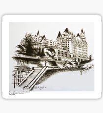 The Fairmont Chateau Laurier, Ottawa, Canada Sticker
