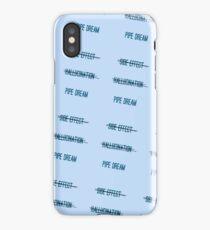 pipe dream iPhone Case/Skin