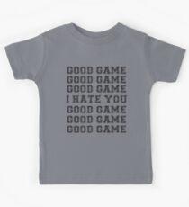 Good Game.  I Hate You. Kids Tee