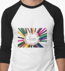 Colouring pencils in circle arrangement with message Learn T-Shirt