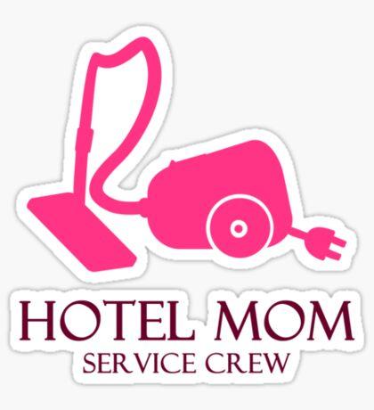 Hotel Mom - Service Crew VRS2 Sticker