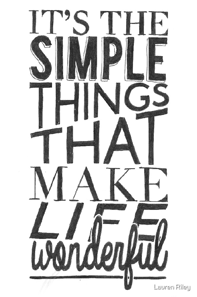 Simple Things Make Life Wonderful Typographic Quote By Lauren