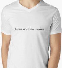 lol ur not finn harries Mens V-Neck T-Shirt