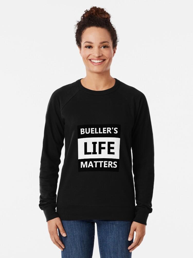 Alternative Ansicht von Das Leben von Bühler ist wichtig Leichter Pullover