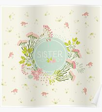 For Sister - Pretty Flowers and Birds Poster