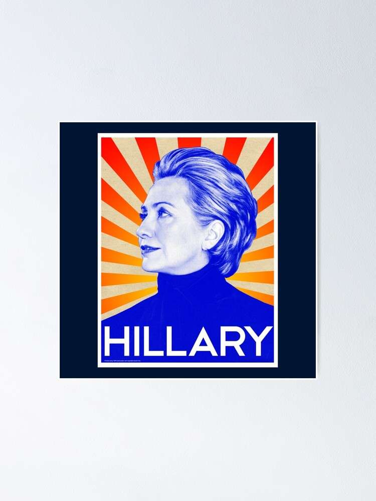 Alternate view of Hillary Clinton Poster