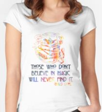 Those Who Don't Believe in Magic - Roald Dahl Women's Fitted Scoop T-Shirt