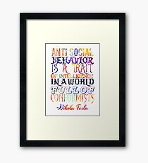 Watercolor-Anti Social Behavior, Nikola Tesla Quote Framed Print