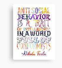 Watercolor-Anti Social Behavior, Nikola Tesla Quote Canvas Print