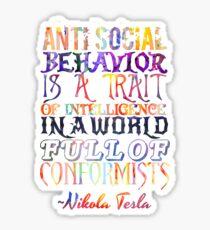 Watercolor-Anti Social Behavior, Nikola Tesla Quote Sticker
