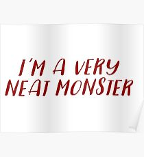 Dexter - I'm a very neat monster Poster
