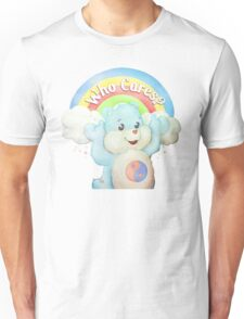Who Cares Bear Unisex T-Shirt