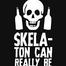 Einen Skele-Ton trinken von kjanedesigns