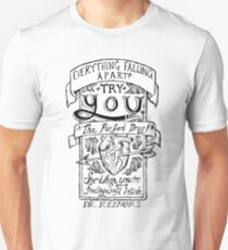 "'YOU' - ""The Perfect Drug"" Unisex T-Shirt"
