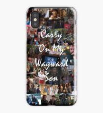 Carry On My Wayward Son  iPhone Case