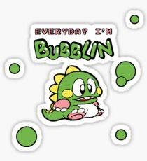 Everyday I'm Bubblin' Sticker