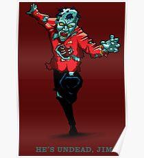 Star Trek - He's UnDead Jim Poster