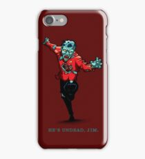 Star Trek - He's UnDead Jim iPhone Case/Skin