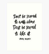 Don't Be Scared Art Print