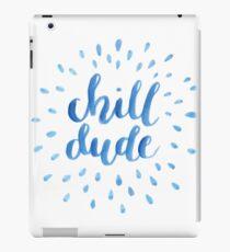 Chill Dude iPad Case/Skin