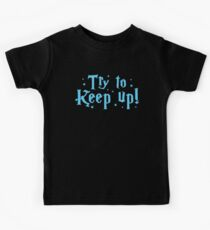 try to keep up (magic) Kids Clothes