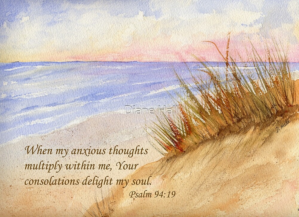 Quot God S Comfort Psalm 94 19 Quot By Diane Hall Redbubble
