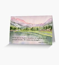 Refreshed- Psalm 23:2-3 Greeting Card