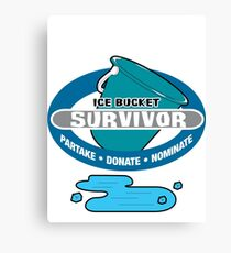 Ice Bucket Challenge Survivor Canvas Print