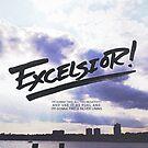 Excelsior! by Reginald Lapid