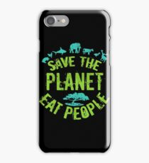 save the planet, EAT POEPLE #3 iPhone Case/Skin