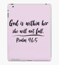 God is within her she will not fall iPad Case/Skin