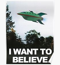 I Want To Believe - Futurama Poster