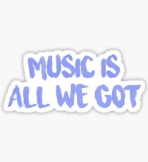 """All We Got"" Chance the Rapper Lyric Sticker"