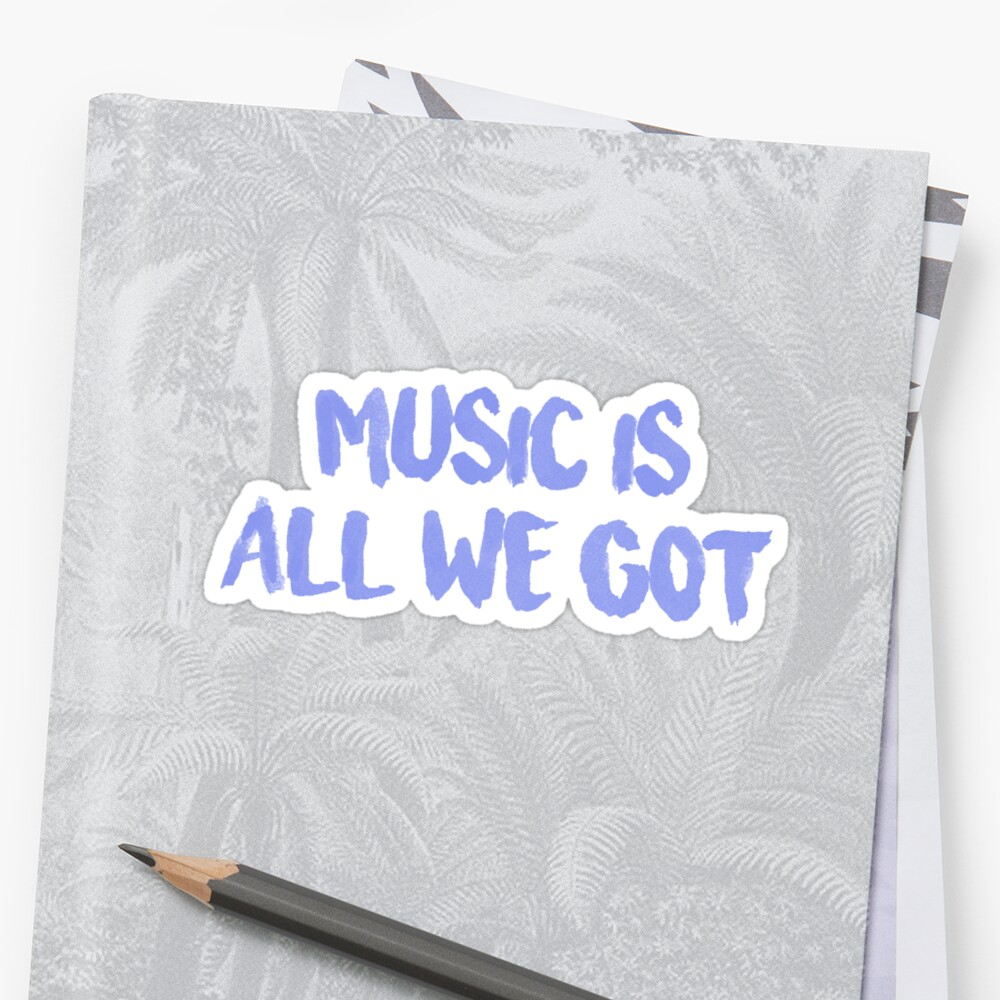 All We Got Chance The Rapper Lyric Stickers By Jamie Malone