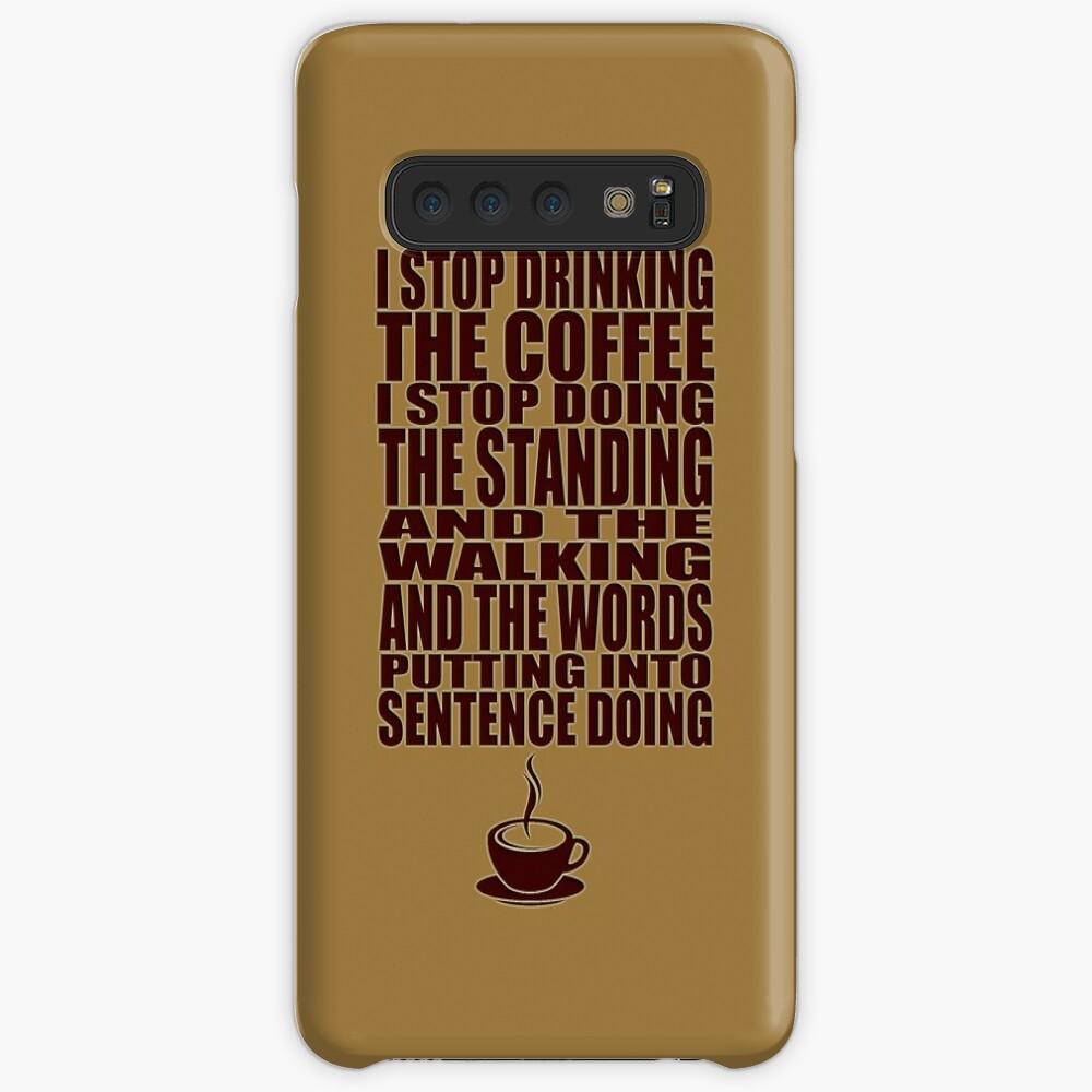 Ich kann nicht aufhören, den Kaffee zu trinken Hülle & Klebefolie für Samsung Galaxy