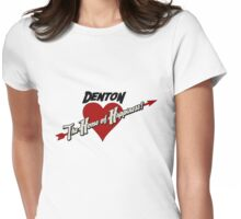 Denton - The Home of Happiness Womens Fitted T-Shirt
