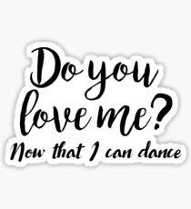 Dirty Dancing - Do you love me Sticker