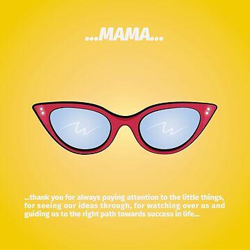 Mama Sunglasses by reyesgraphix
