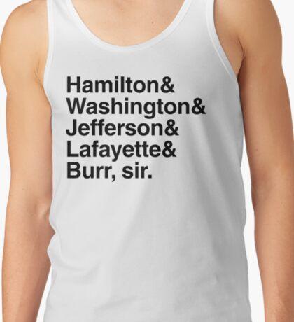 Hamilton- Hamilton & Washington & Jefferson & Lafayette & Burr, sir. Tank Top