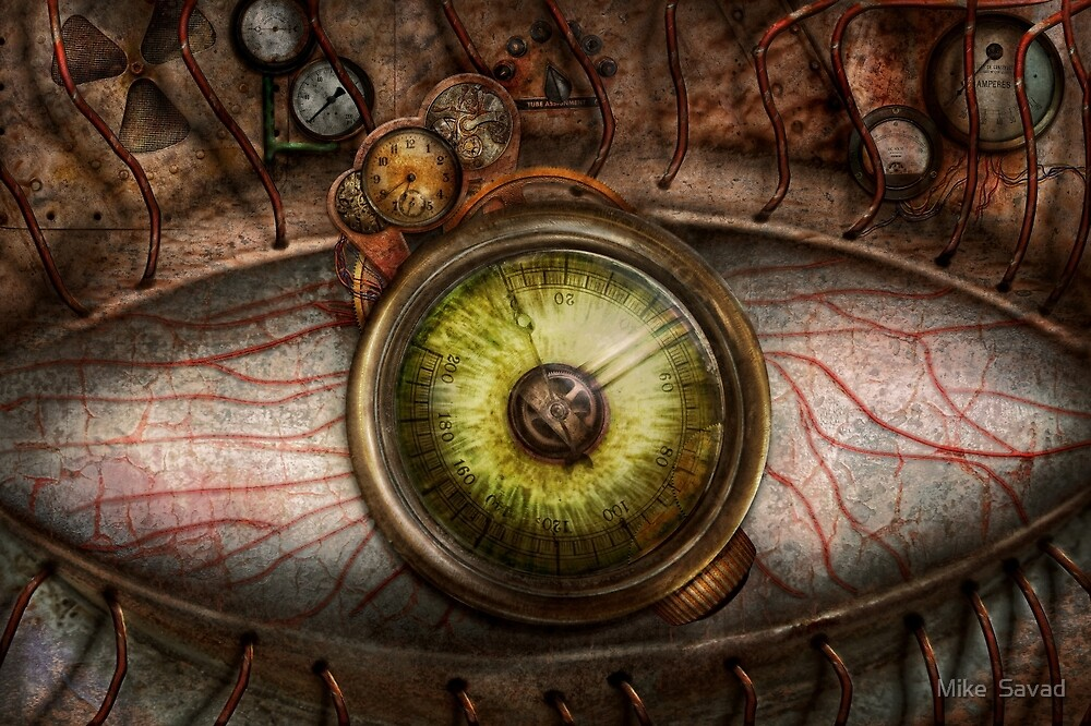 Steampunk - Creepy - Eye on technology  by Michael Savad