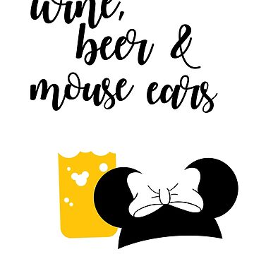 Wine, Beer & Mouse Ears for Girls by Last Petal Tees by lastpetaltees