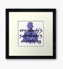 """Everybody's Something"" Chance the Rapper Lyric Framed Print"