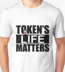 Token's Life Matters - South Park (Inverted Token Edition) Unisex T-Shirt