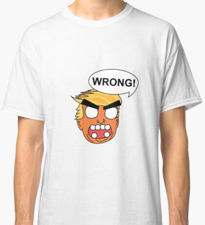 angry zombie trump is wrong again Classic T-Shirt
