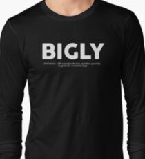 Bigly Definition T-Shirt