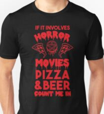 Horror Movies, Pizza and Beer T-Shirt