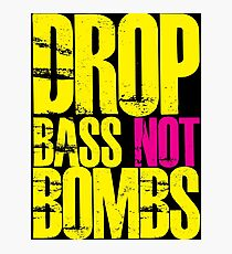 Drop Bass Not Bombs (Yellow)  Photographic Print