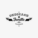 DEDICACE LA FAMILLE V3 black edition by snevi