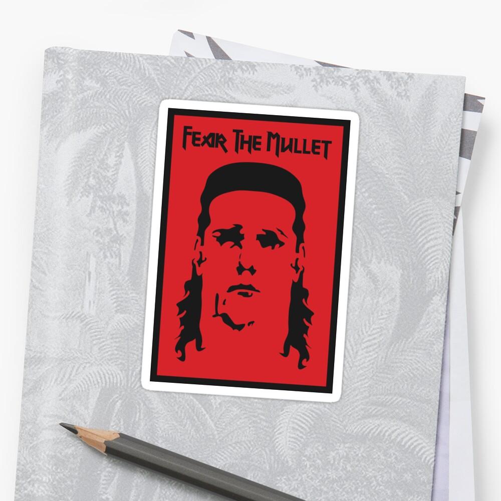 Fear the Mullet Sticker