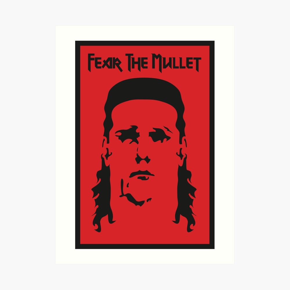 Fear the Mullet Art Print